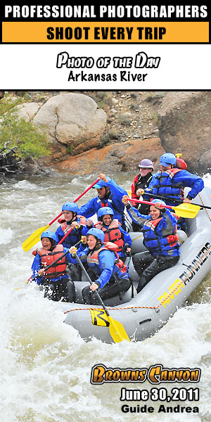 Colorado river rafting photo of the day Browns Canyon Rafting Trip: June 24, 2011 River Guide: Andrea